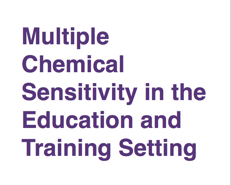 Multiple Chemical Sensitivity in the Education and Training Setting